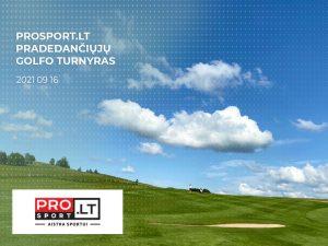 PROSPORT pradedančiųjų ketvirtadienio turnyras