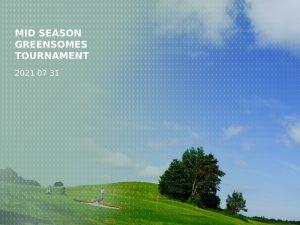 Mid season greensomes tournament