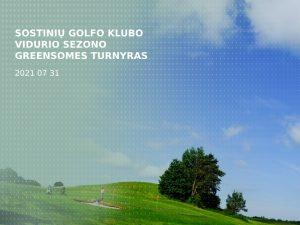 Sostinių golfo klubo vidurio sezono greensomes turnyras